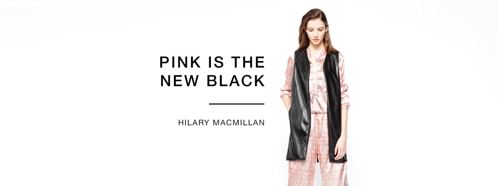 Hilary MacMillan PINK IS THE NEW BLACK