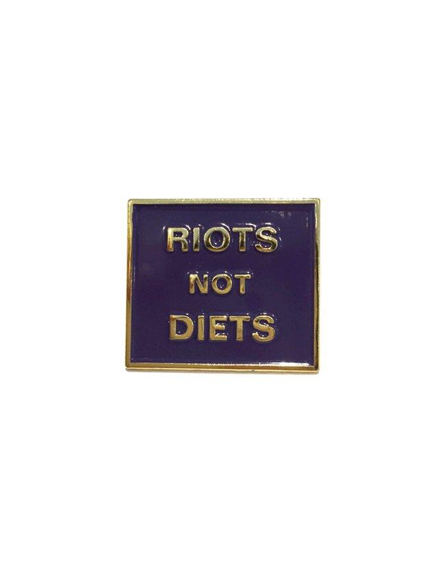Hilary MacMillan Riots Not Diets Pin